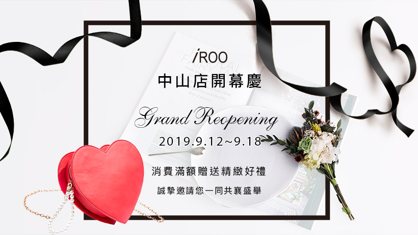 Chungshan Store Grand Reopening