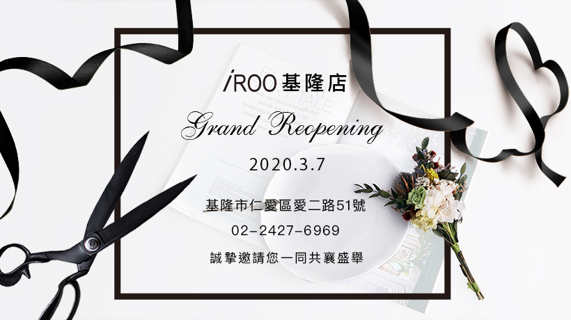 iROO Keelung Store Grand Reopening