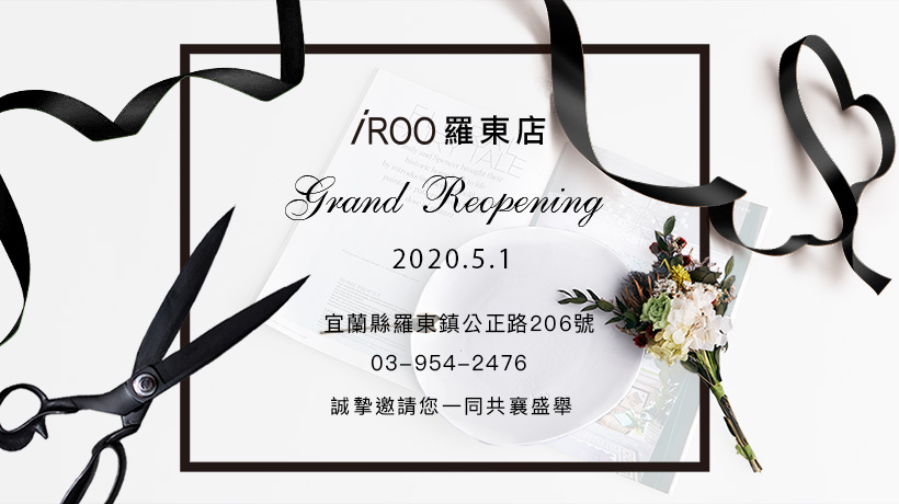 iROO Luodong Store Grand Reopening